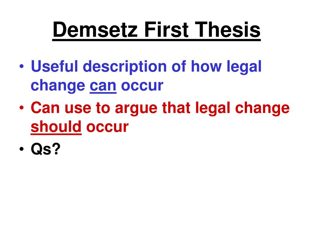 Demsetz First Thesis