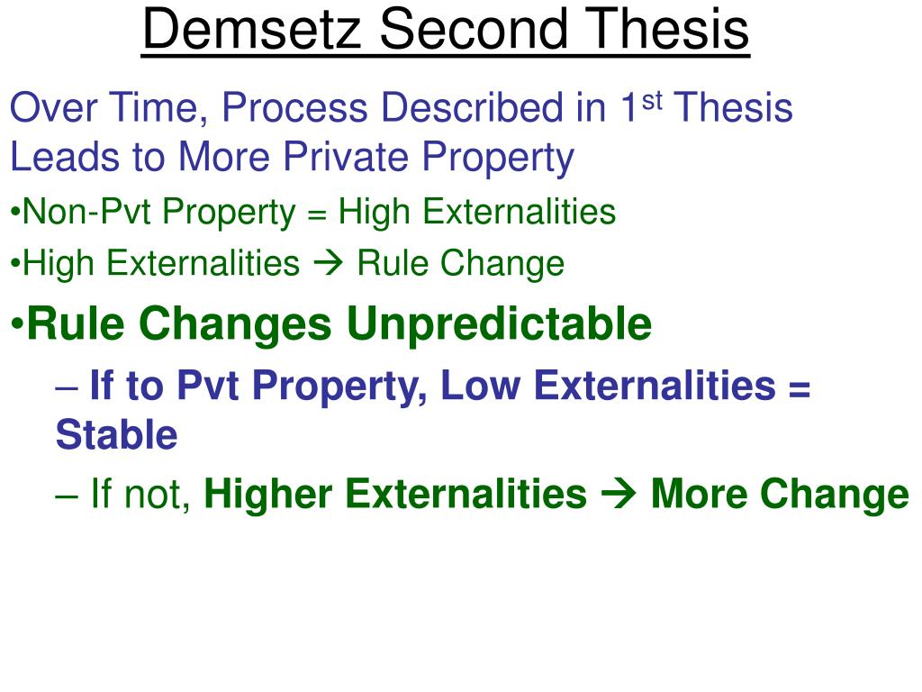 Demsetz Second Thesis