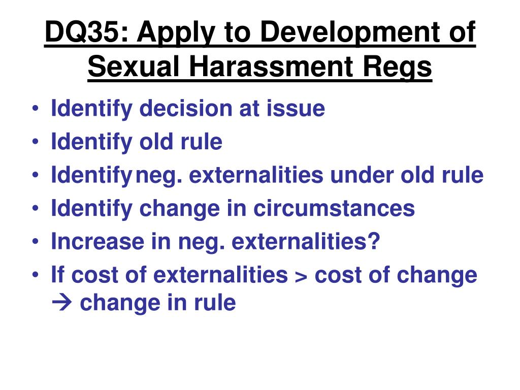 DQ35: Apply to Development of Sexual Harassment Regs