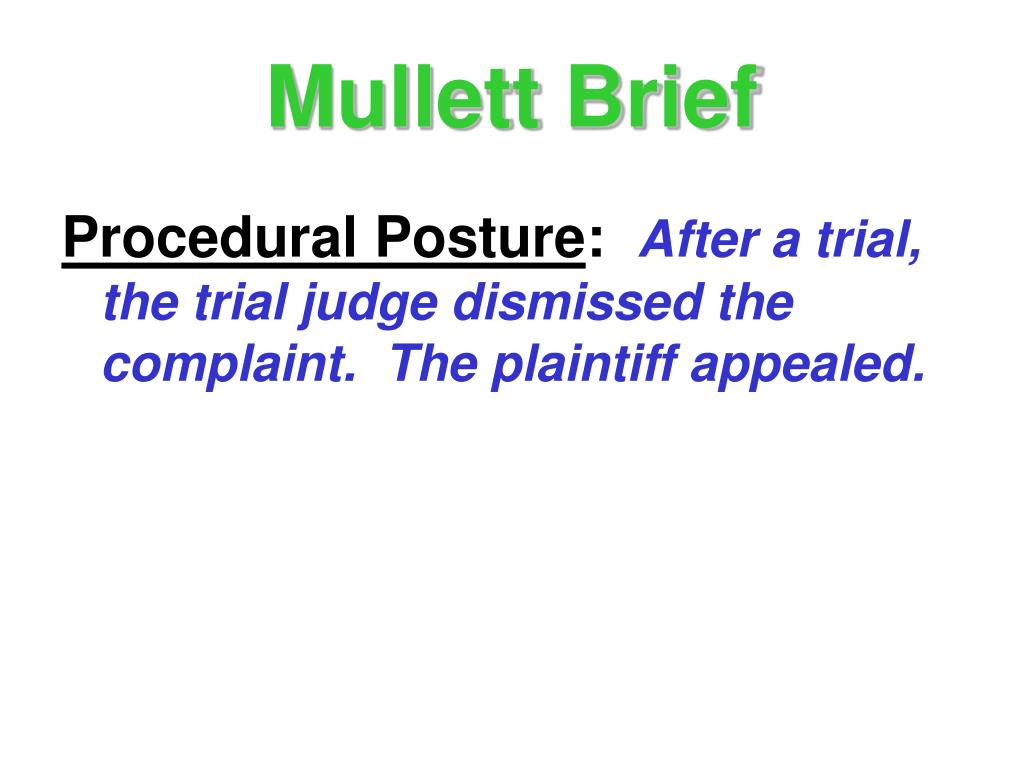 Mullett Brief