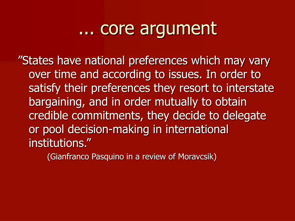 ... core argument