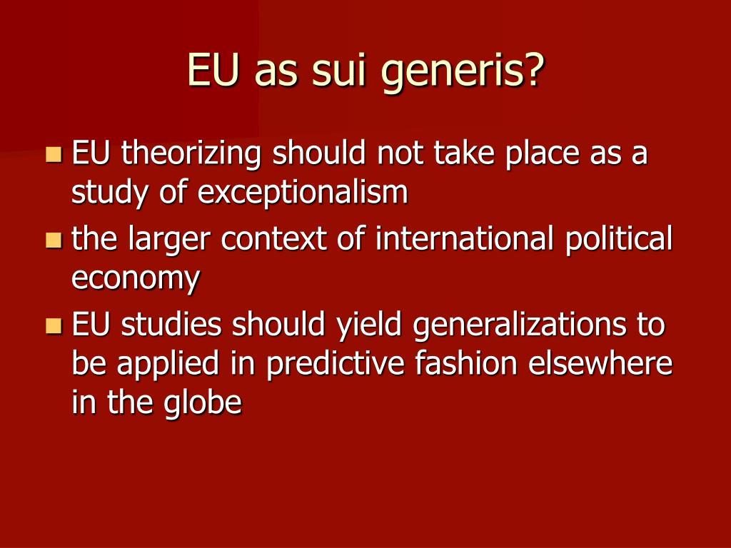 EU as sui generis?