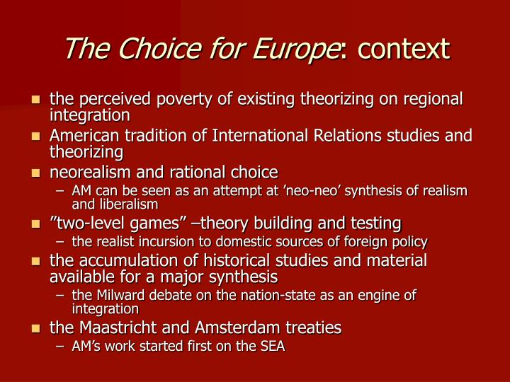 The choice for europe context