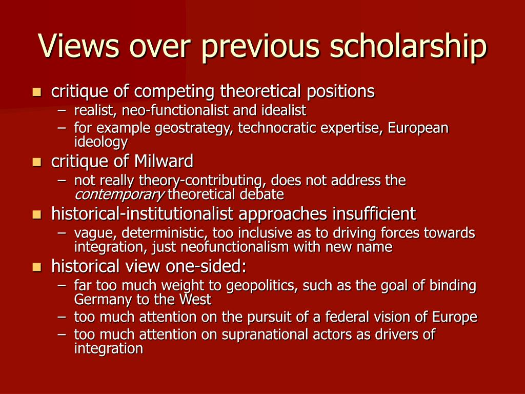 Views over previous scholarship