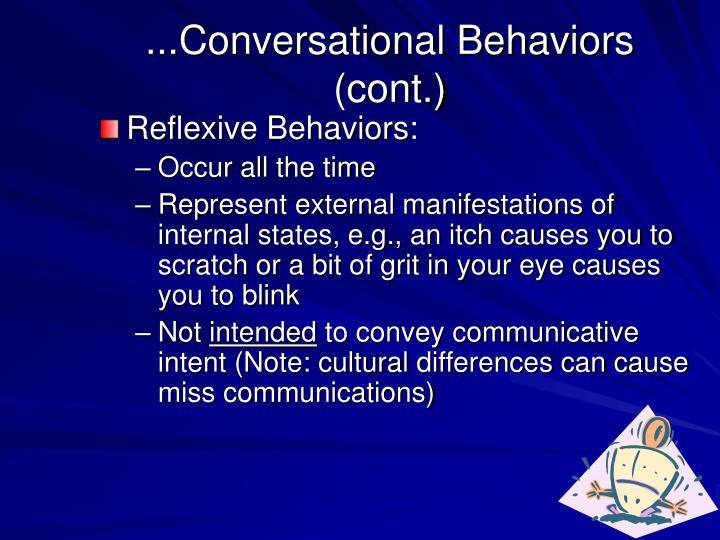 ...Conversational Behaviors (cont.)