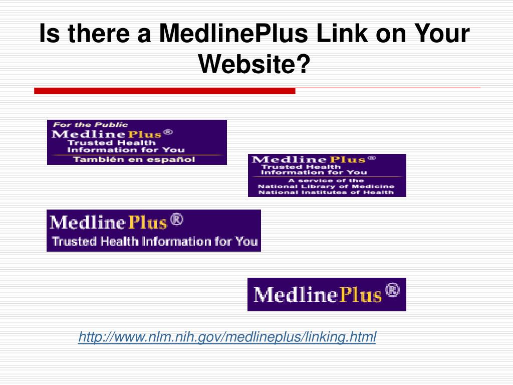 Is there a MedlinePlus Link on Your Website?