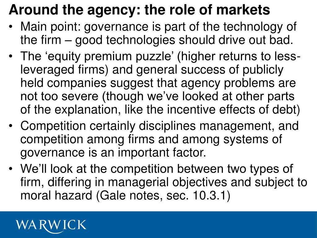 Around the agency: the role of markets