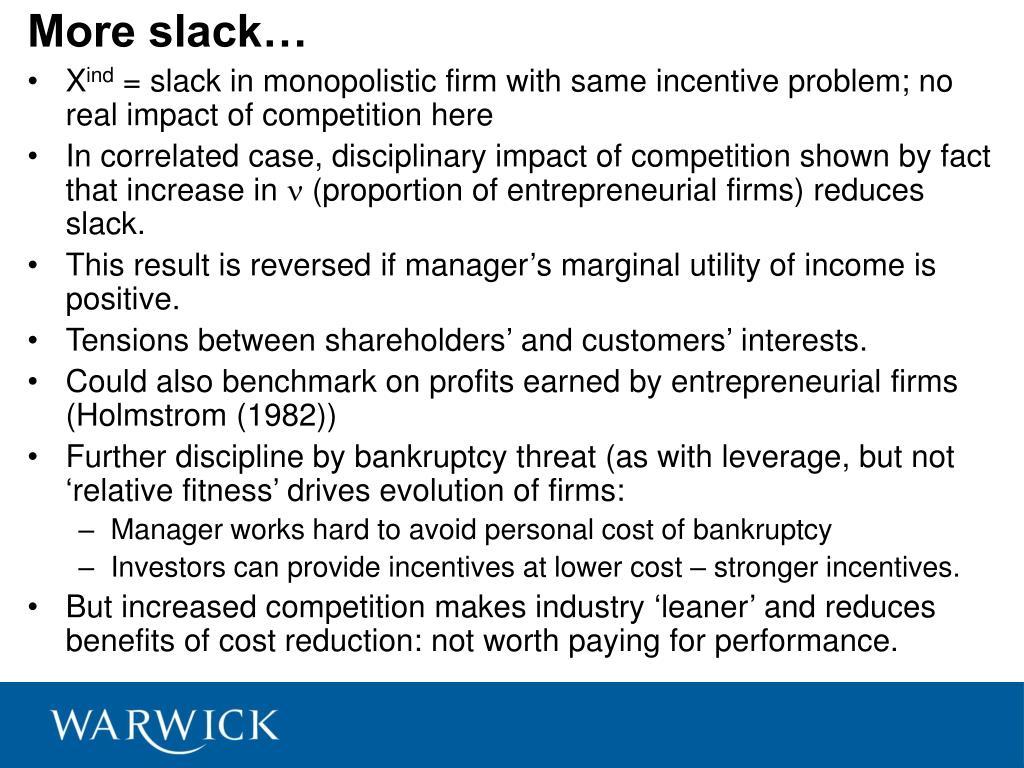 More slack…