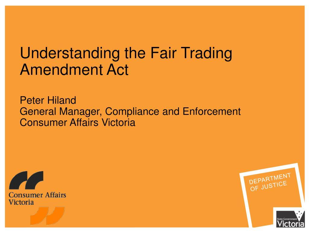 Understanding the Fair Trading Amendment Act