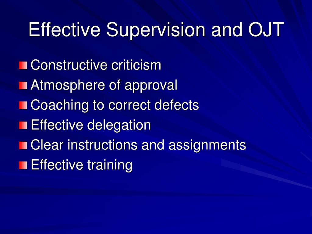 Effective Supervision and OJT