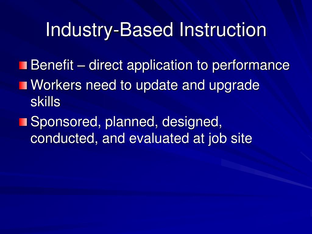 Industry-Based Instruction