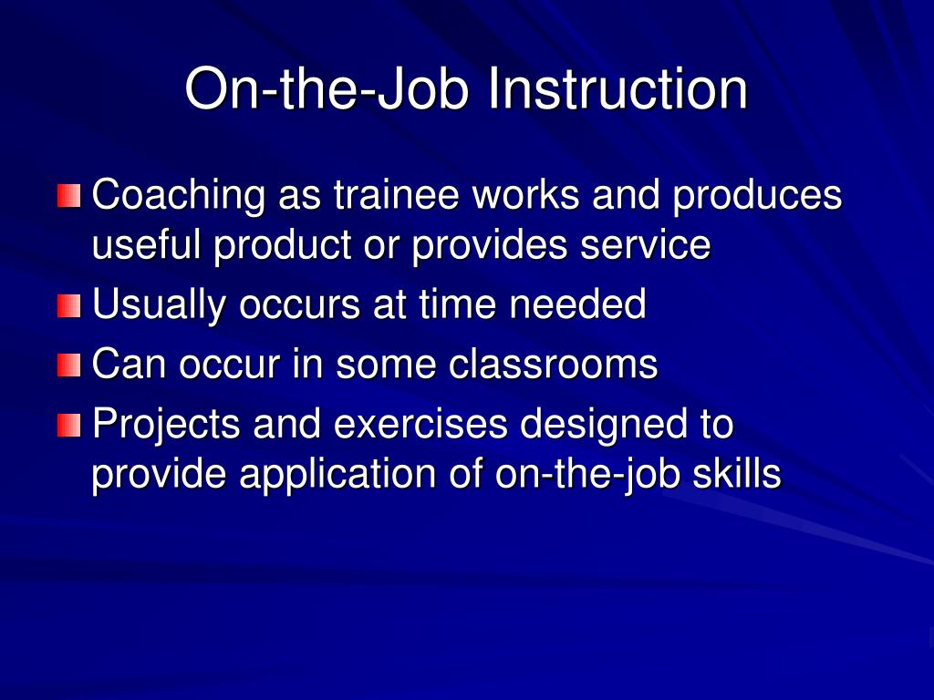 On-the-Job Instruction