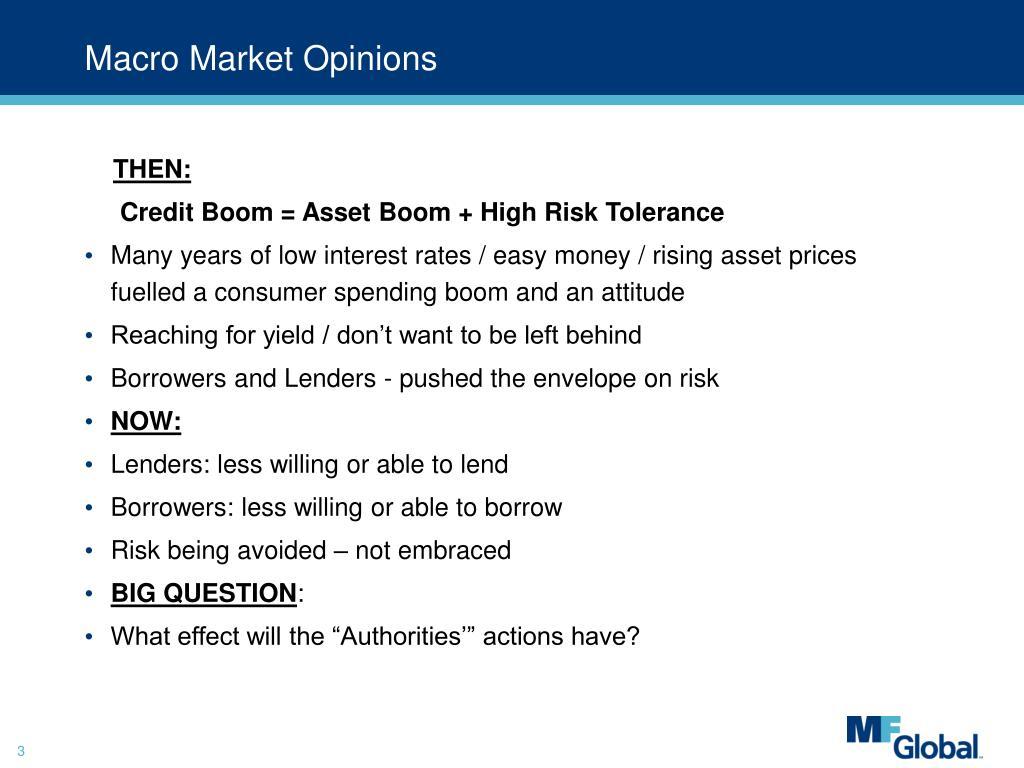 Macro Market Opinions