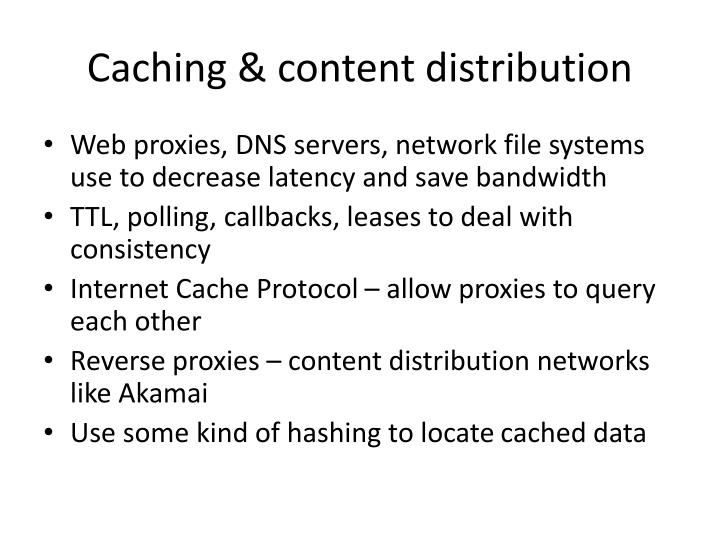 Caching & content distribution