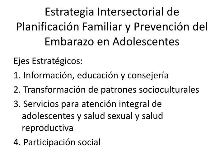 Estrategia Intersectorial de Planificación Familiar y Prevención del Embarazo en Adolescentes