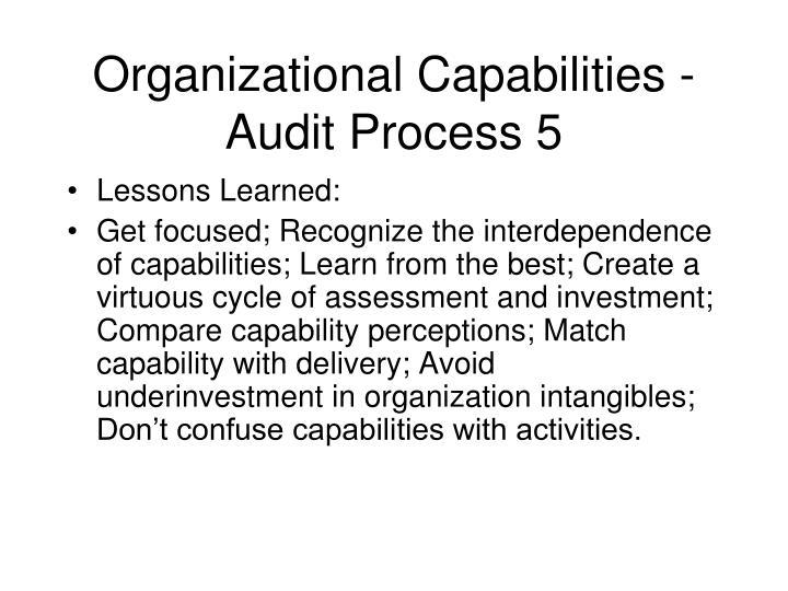 Organizational Capabilities - Audit Process 5