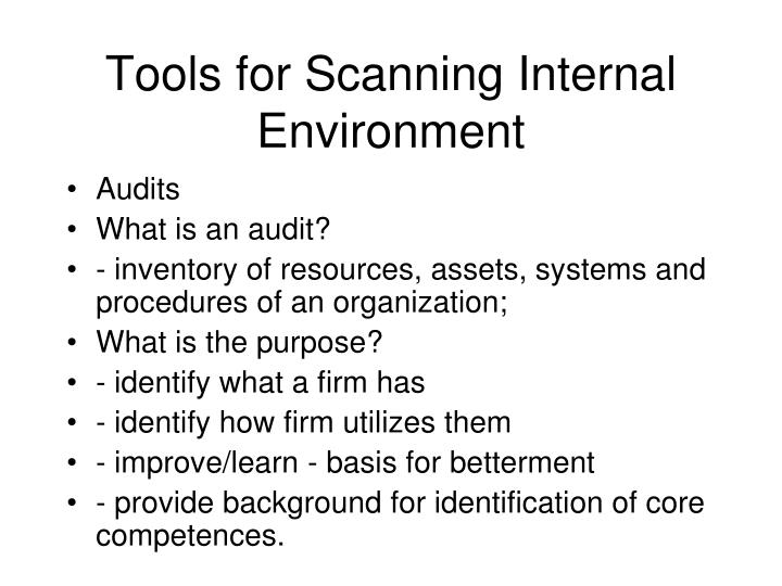 Tools for Scanning Internal Environment