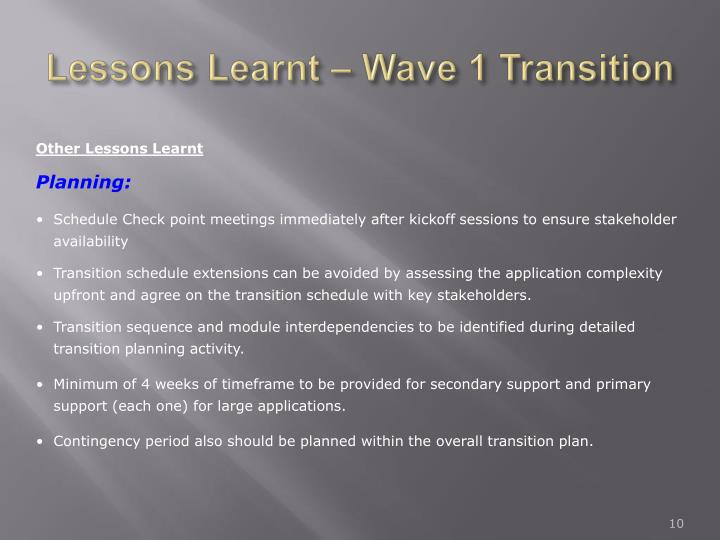 Lessons Learnt – Wave 1 Transition