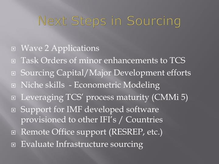 Next Steps in Sourcing