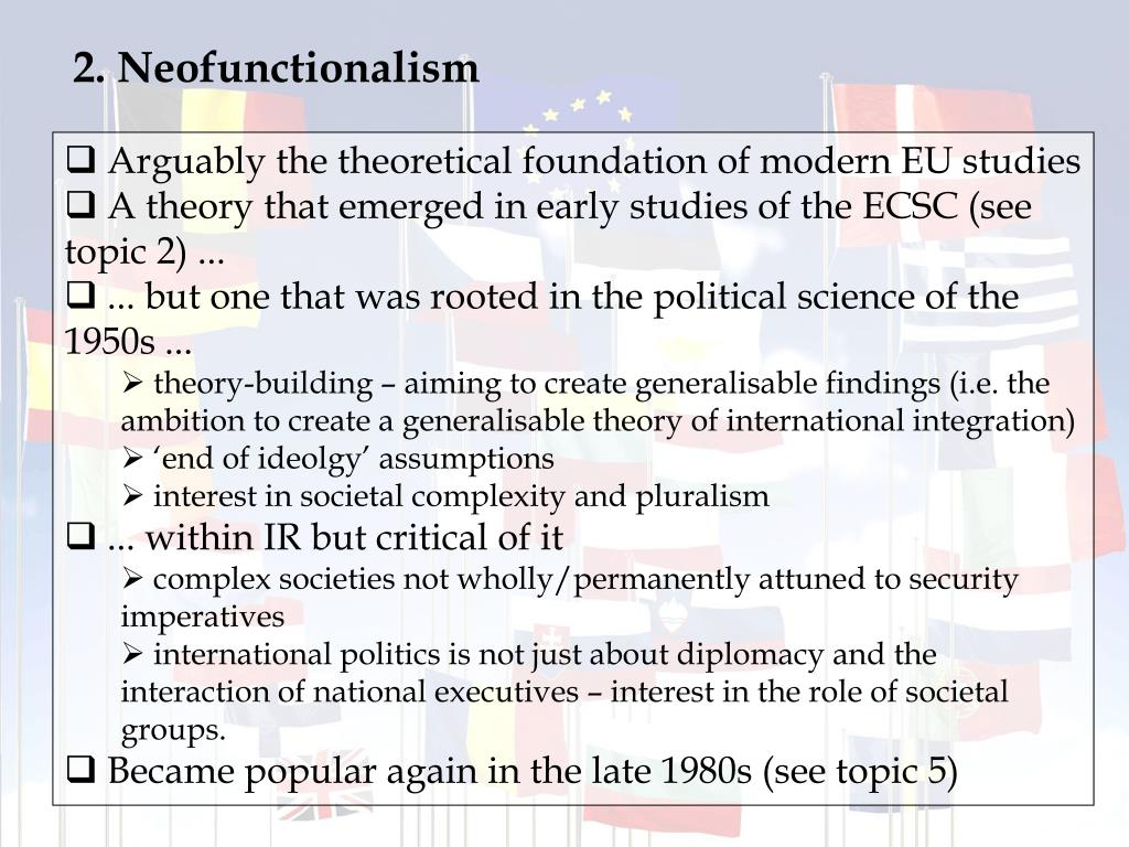 2. Neofunctionalism