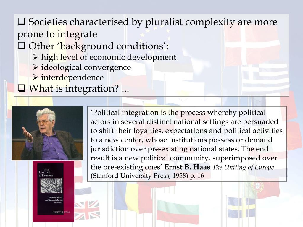 Societies characterised by pluralist complexity are more prone to integrate