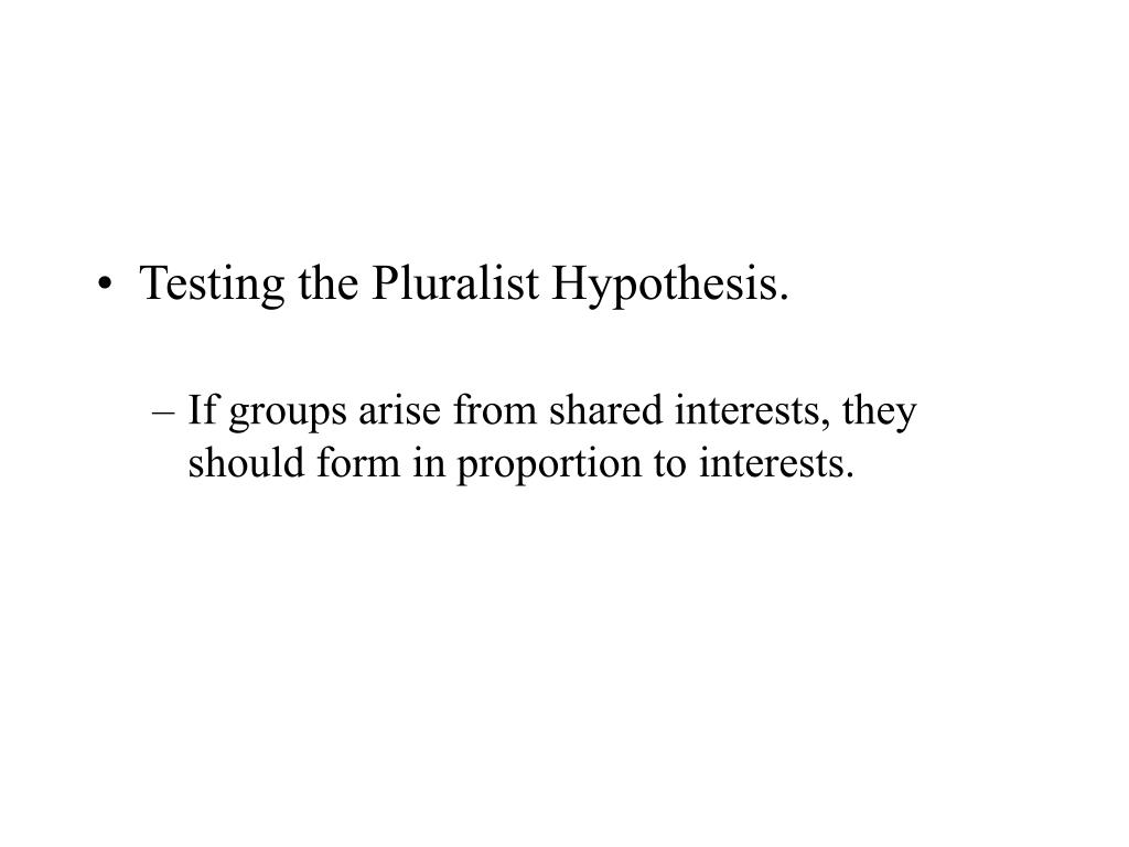 Testing the Pluralist Hypothesis.
