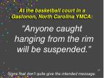 at the basketball court in a gastonon north carolina ymca