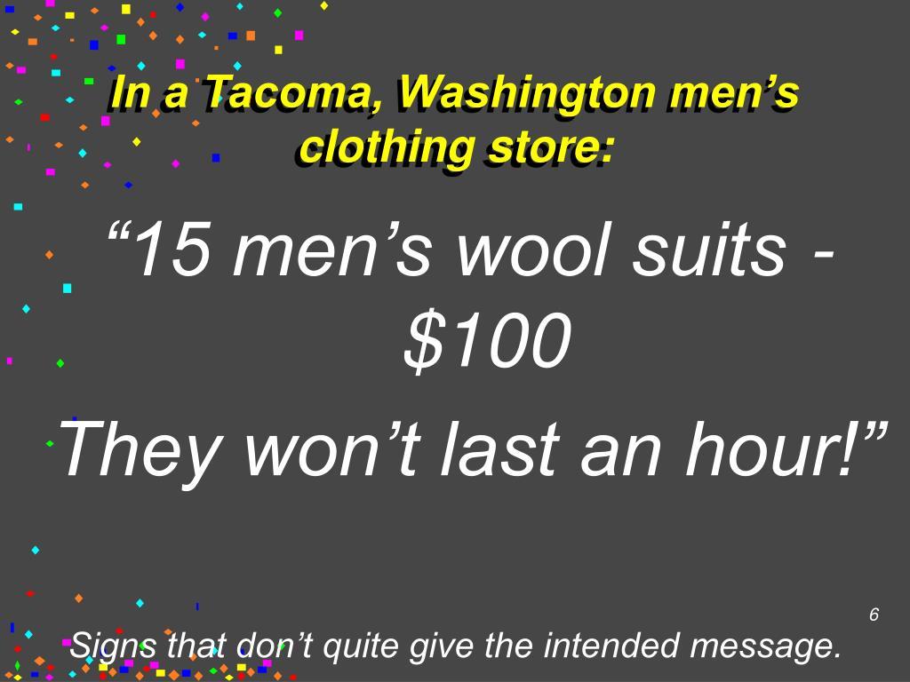 In a Tacoma, Washington men's clothing store:
