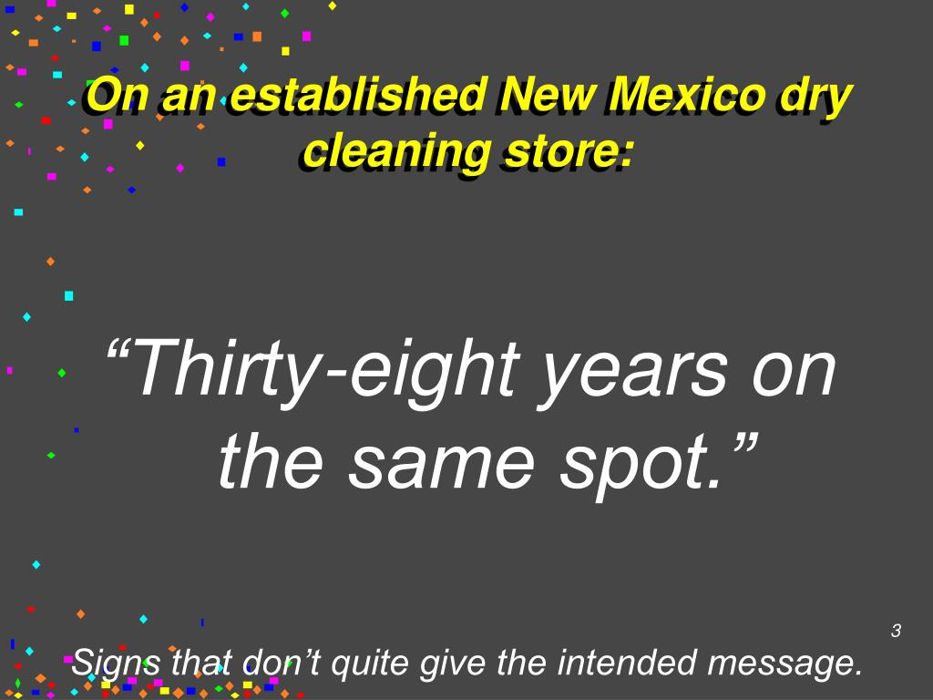 On an established New Mexico dry cleaning store: