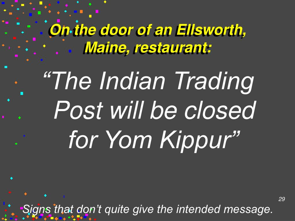 On the door of an Ellsworth, Maine, restaurant: