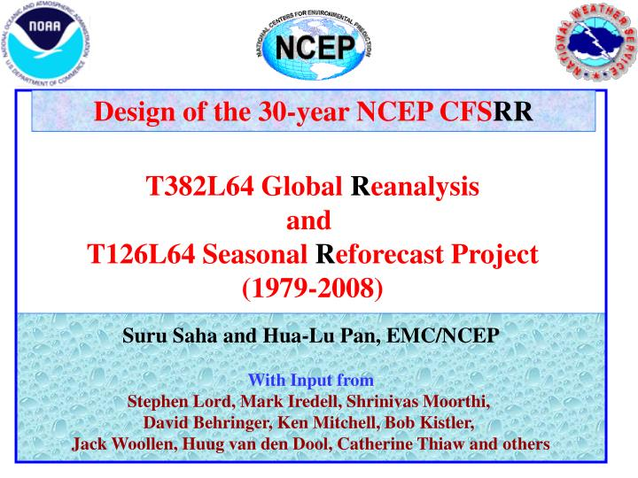 Design of the 30-year NCEP CFS
