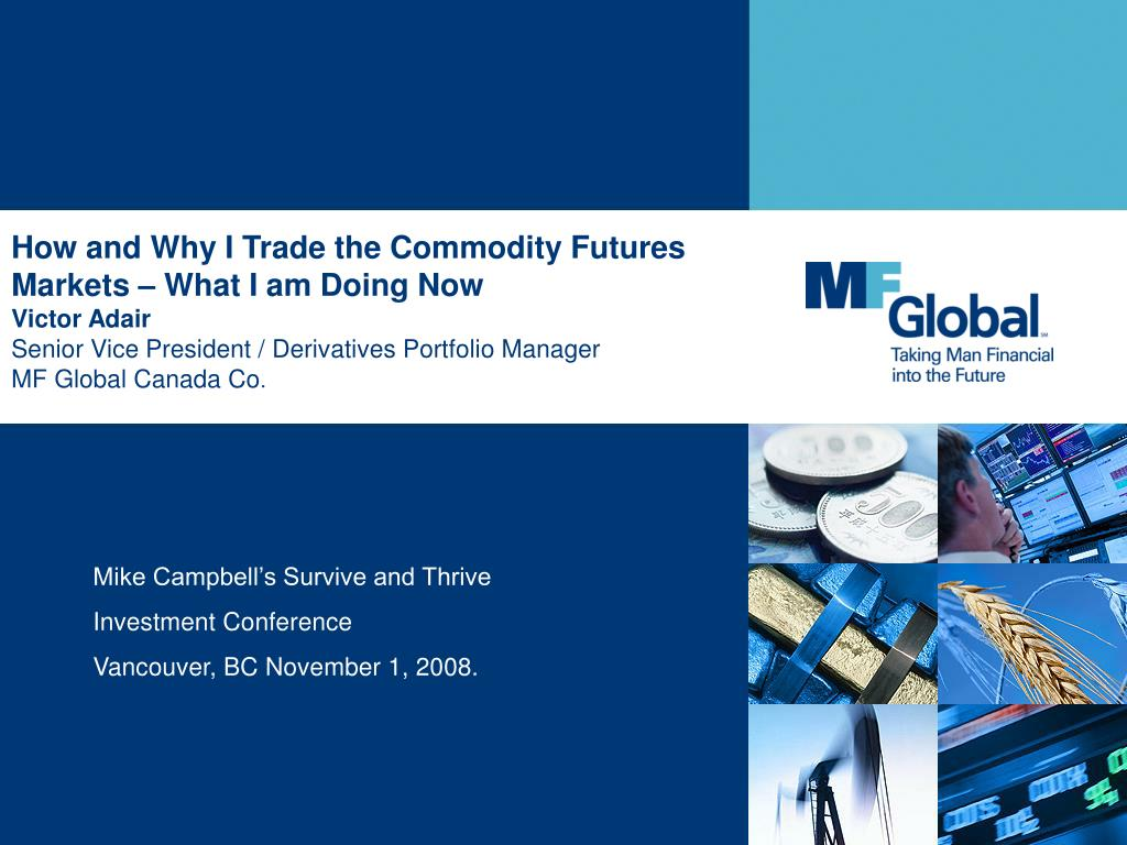 How and Why I Trade the Commodity Futures Markets – What I am Doing Now