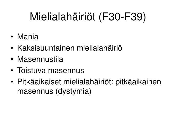 Mielialahäiriöt (F30-F39)