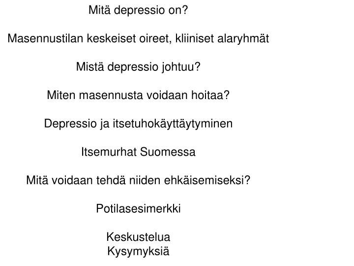 Mitä depressio on?