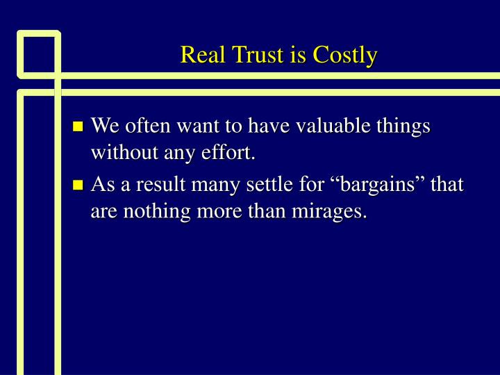 Real trust is costly2