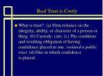 real trust is costly3