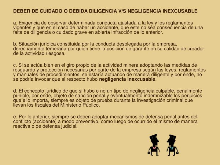 DEBER DE CUIDADO O DEBIDA DILIGENCIA V/S NEGLIGENCIA INEXCUSABLE