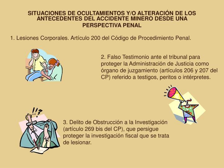 SITUACIONES DE OCULTAMIENTOS Y/O ALTERACIÓN DE LOS ANTECEDENTES DEL ACCIDENTE MINERO DESDE UNA