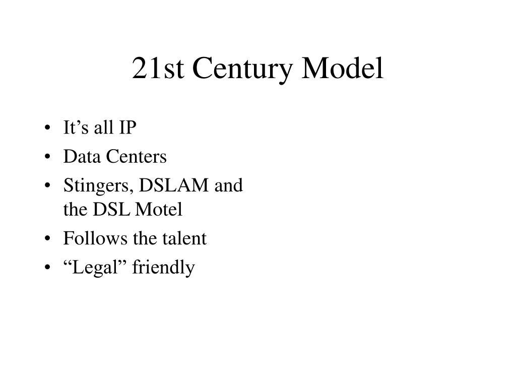 21st Century Model