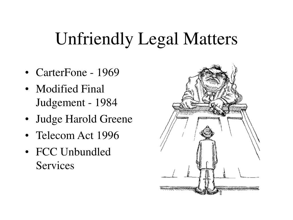Unfriendly Legal Matters