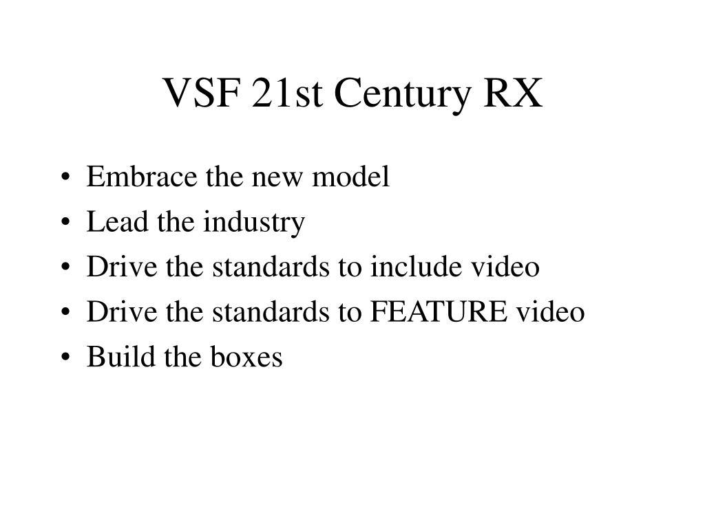 VSF 21st Century RX