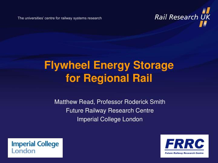Flywheel energy storage for regional rail