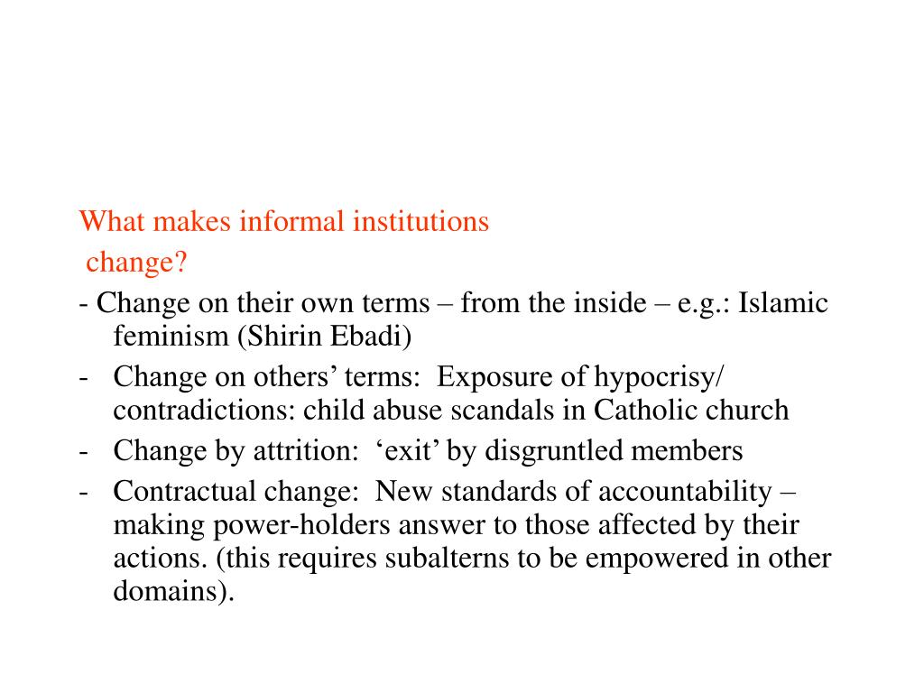 What makes informal institutions