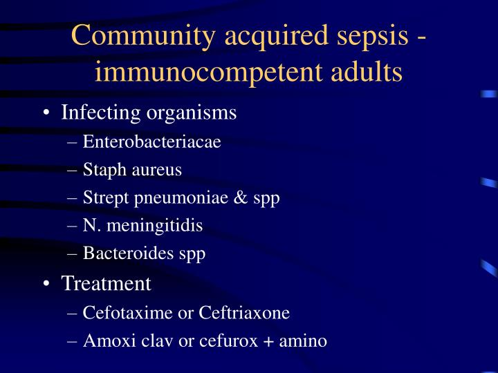 Community acquired sepsis -  immunocompetent adults