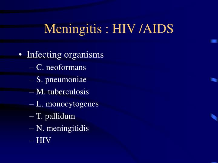 Meningitis : HIV /AIDS