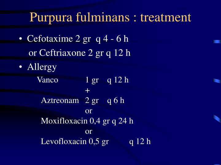 Purpura fulminans : treatment