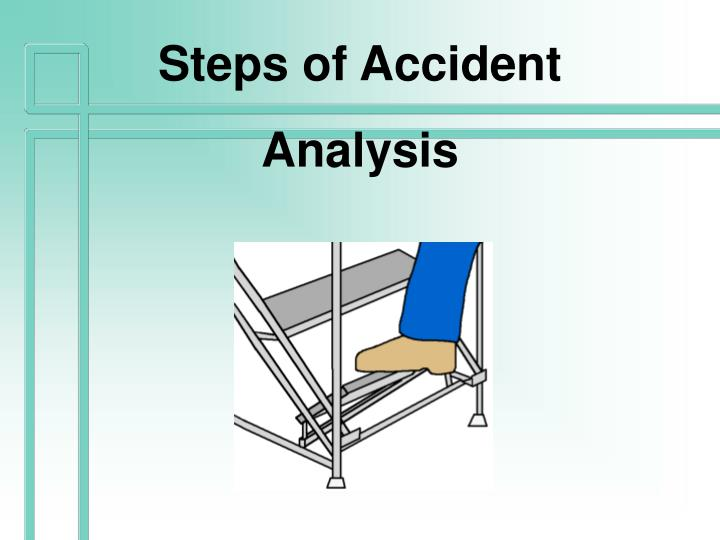 Steps of Accident