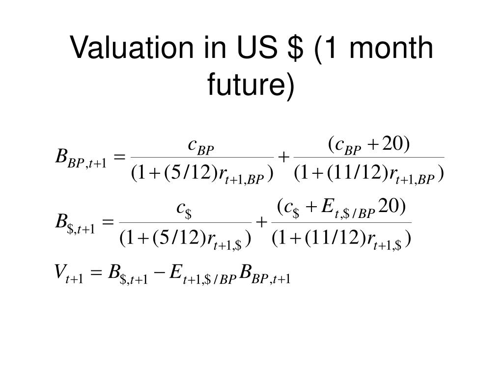 Valuation in US $ (1 month future)