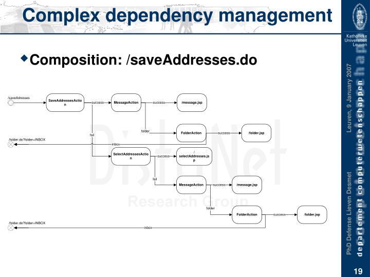 Complex dependency management