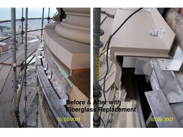 Before & After with Fiberglass Replacement